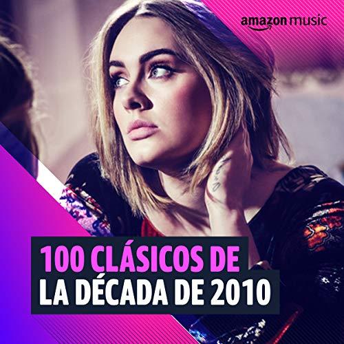100 clásicos de la década de 2010