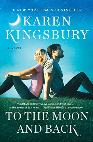 To the Moon and Back: A Novel (Baxter Family Collection)
