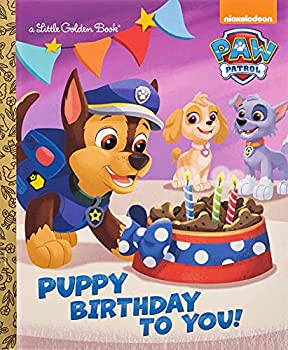 Puppy Birthday to You!  Paw Patrol   Little Golden Book