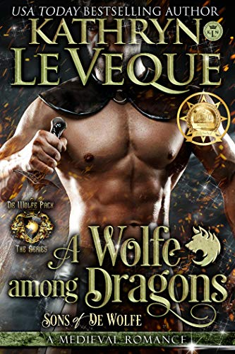 A Wolfe Among Dragons: Sons of de Wolfe (de Wolfe Pack Book 9 ...