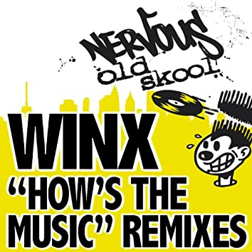 How's The Music REMIXES