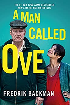 A Man Called Ove: The life-affirming bestseller that will brighten your day by [Fredrik Backman]