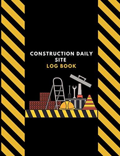 construction daily site log book: construction site books for toddlers | Construction Site Record Book | goodnight construction site book | construction site log book