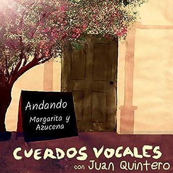Andando / Margarita y Azucena (En Vivo)