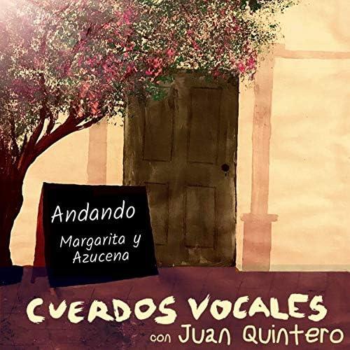 Cuerdos Vocales feat. Juan Quintero