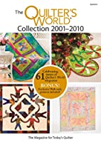 The Quilter's World Collection 2001-2010 [DVD]