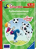 Fußballabenteuer zum Lesenlernen - Leserabe 1. Klasse - Erstlesebuch für Kinder ab 6 Jahren (Leserabe - Sonderausgaben) - Erhard Dietl