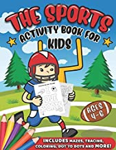 The Sports Activity Book for Kids: A Creative Sports Workbook with Word Searches, Spot the Difference, Mazes, Coloring Book and More - A Fun Football, ... and Baseball Book for Boys and Girls Ages 4-6