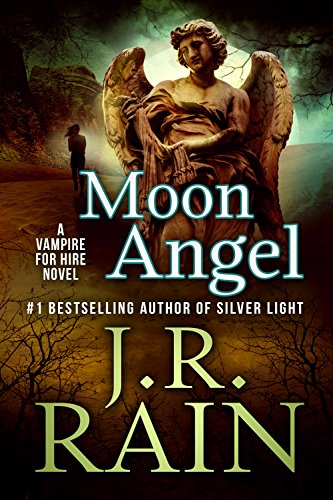 Moon Angel: A Samantha Moon Paranormal Mystery (Vampire for Hire Book 14)