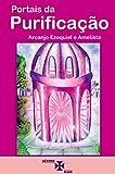 Portais da Purificação (Portuguese Edition)