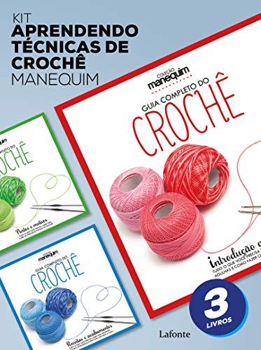 Kit Aprendendo Técnicas De Crochê - Manequim - 3 Livros