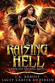 Raising Hell: A Fallen Angel Paranormal Romance (Infernal Queen Book 1)