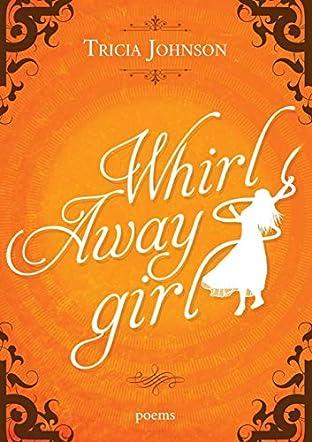 Whirl Away Girl