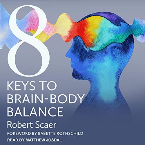 8 Keys to Brain-Body Balance cover art