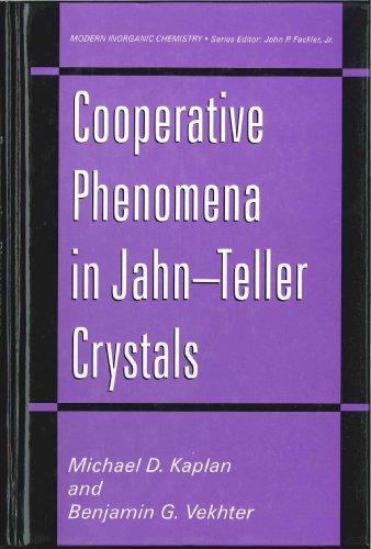 Cooperative Phenomena in Jahn—Teller Crystals (Modern Inorganic Chemistry)