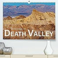 Unterwegs im Death Valley (Premium, hochwertiger DIN A2 Wandkalender 2022, Kunstdruck in Hochglanz): Vielfaeltige und abwechslungsreiche Landschaften, bizarre Felsformationen, verlassene Orte und gruene Oasen im Tal des Todes (Monatskalender, 14 Seiten )