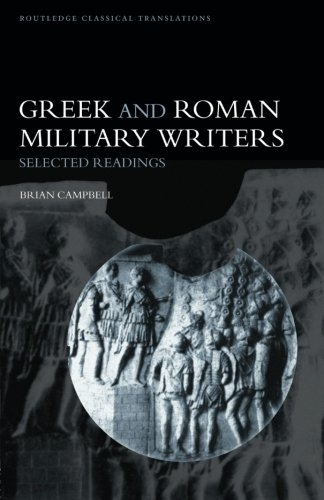 Greek and Roman Military Writers: Selected Readings (Routledge Classical Translations)