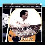 M?ica Para Cuarteto De Cuerda Y Cuadro Flamenco by Carlos Pacheco Torres (2010-12-17)