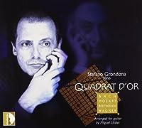 Quadrat D'Or: Bach, Mozart, Beethoven, Wagner Arranged for Guitar (2012-08-14)