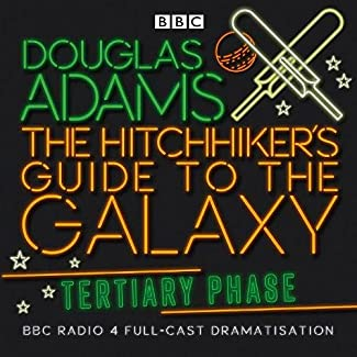 The Hitchhiker's Guide To The Galaxy - Tertiary Phase