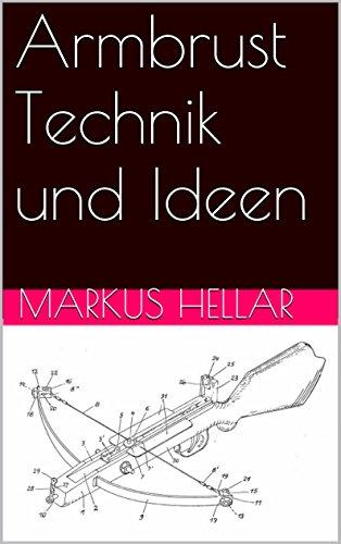 Armbrust Technik und Ideen