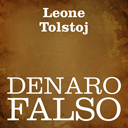 Denaro falso [Counterfeit Money] audiobook cover art