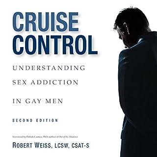 Couverture de Cruise Control: Understanding Sex Addiction in Gay Men