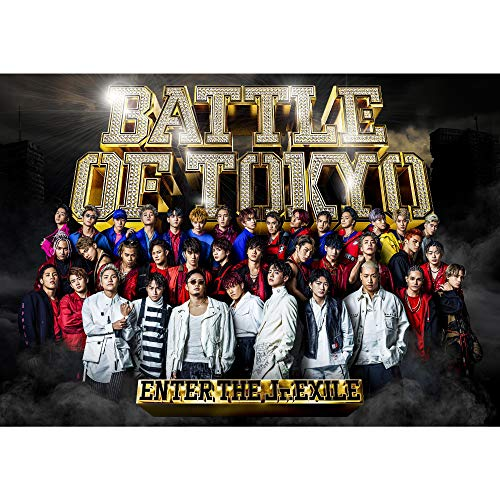 [Album]BATTLE OF TOKYO ~ENTER THE Jr.EXILE~ – GENERATIONS、THE RAMPAGE、FANTASTICS、BALLISTIK BOYZ from EXILE TRIBE[FLAC + MP3]