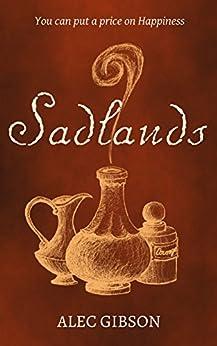 Sadlands by [Alec Gibson]