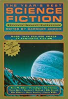 The Year's Best Science Fiction: Eleventh Annual Collection 0312111045 Book Cover