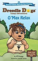 O'Max Relax (Dreedle Dogs Camp Adventures)