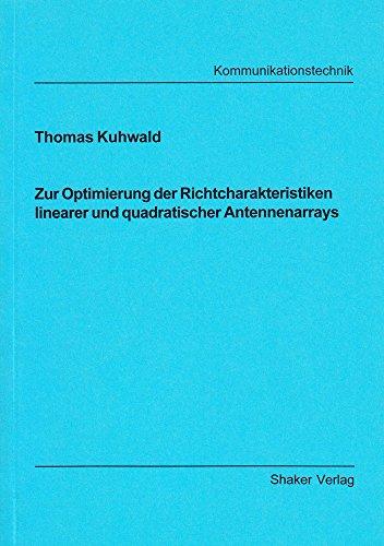 Zur Optimierung der Richtcharakteristiken linearer und quadratischer Antennenarrays