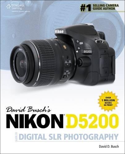 David Busch's Nikon D5200 Guide to Digital SLR...