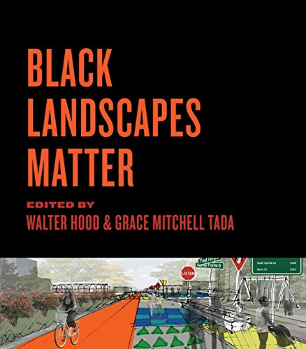 Compare Textbook Prices for Black Landscapes Matter  ISBN 9780813944869 by Hood, Walter,Tada, Grace Mitchell