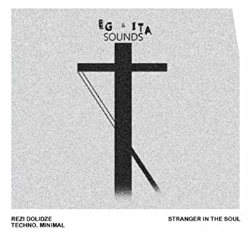 Stranger in the Soul
