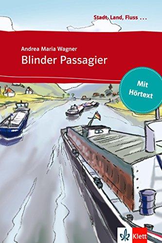 Blinder Passagier: Buch mit eingebettetem Audio-File A1 (Stadt, Land, Fluss ...)