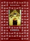 Santuari d'Italia. Umbria. Ediz. illustrata