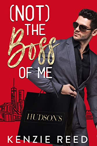 (Not) The Boss of Me: A Billionaire Boss Romantic Comedy