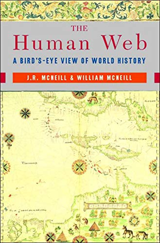 Image OfThe Human Web: A Bird's-Eye View Of World History