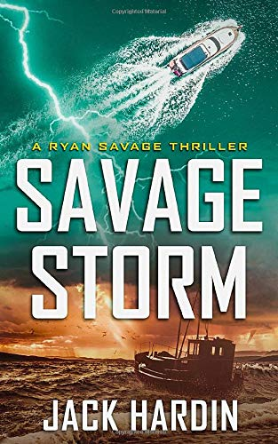 Savage Storm: A Coastal Caribbean Adventure (Ryan Savage Thriller Series, Band 3)