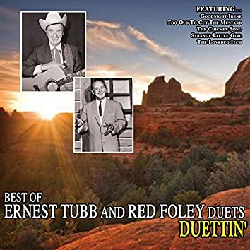 Duettin' - Best of Ernest Tubb and Red Foley Duets