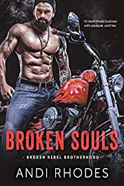 Broken Souls: Broken Rebel Brotherhood