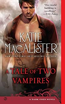 A Tale of Two Vampires: A Dark Ones Novel (Dark Ones series Book 10) by [Katie Macalister]
