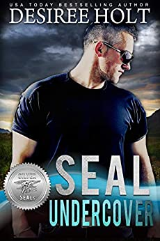 SEAL Undercover (Silver SEALs Book 10) by [Desiree Holt, Suspense Sisters]