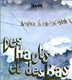 Des hauts et des bas - Denoël - 01/10/1974