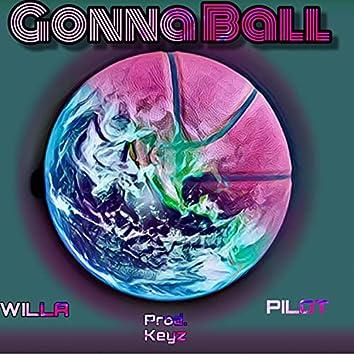 Gonna Ball