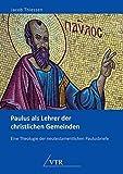 Paulus als Lehrer der christlichen Gemeinden