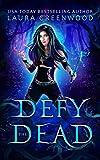 Defy The Dead (The Necromancer Council Book 3) (English Edition)
