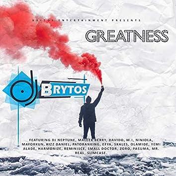 Greatness (feat. DJ Neptune, Maleek Berry, Davido, M.I, Niniola, Mayorkun, Kizz Daniel, Patoranking, Efya, Skales, Olamide, Yemi, Alade, Harmonize, Reminisce, Small Doctor, Zoro, Pasuma, Mr Real, Slimcase)