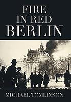 Fire in Red Berlin